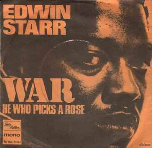 02 Edwin Starr - War, What Is It Good For