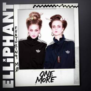 Elliphant  ft. M - One More
