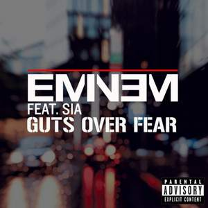 Eminem ft. Sia - Guts Over Fear (Instrumental)