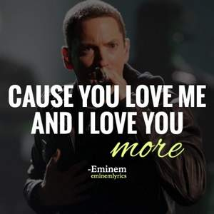 Eminem - I Love You More