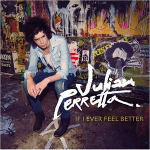 Julian Perretta - If I Ever Feel Better (Phoenix cover)