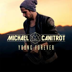 Michael Canitrot - Young Forever