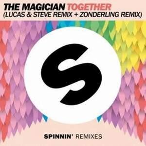 The Magician - Together (Lucas & Steve Remix)