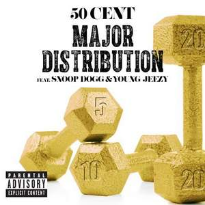 50 Cent ft Young Jeezy & Snoop Dog - Major Distribution