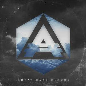 Adept - Dark Clouds (new)
