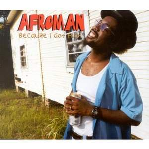 Afroman - Because I Get High