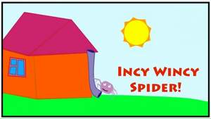 English Songs for Children - The Incy Wincy Spider