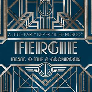 Fergie - A Little Party Never Kill Nobody