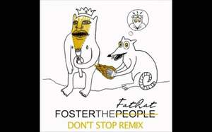 Foster the People - Don't Stop (The Fat Rat Remix)
