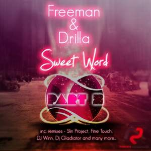 Freeman feat. Drilla - Sweet Word 2013 (DJ Winn DubStep Remix)