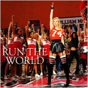 Glee Cast - Who run the world