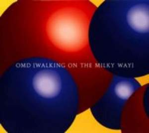 ( O.M.D.) - Walking On The Milky Way