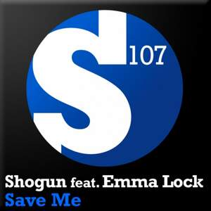 [] Shogun feat. Emma Lock - Save Me (Stoneface & Terminal Vocal Mix)
